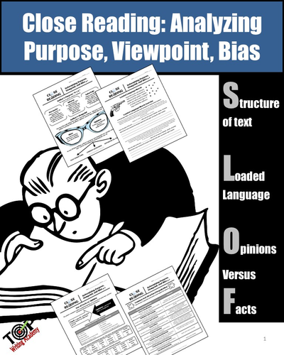 Purpose, Point of View, Bias Nonfiction Close Reading