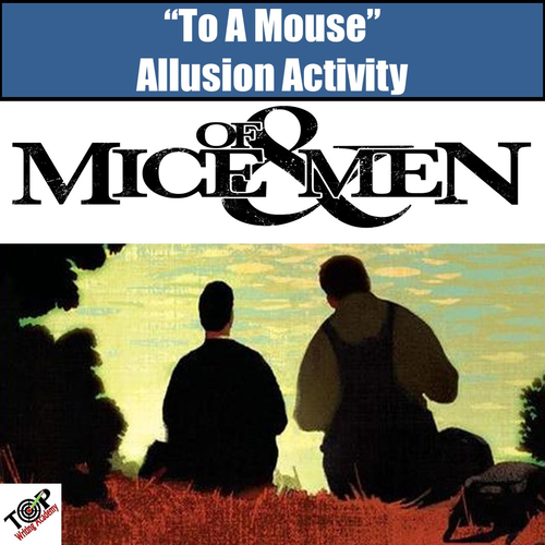 """Of Mice and Men """"To A Mouse"""" Allusion Foreshadowing Activity"""