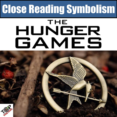 Hunger Games Close Reading Activities Symbolism By