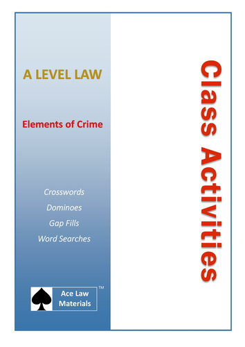 A Level Law - Elements of Crime Class Activities (AQA, OCR and WJEC)