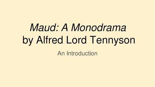 Maud by Alfred, Lord Tennyson KS5 Literature OCR