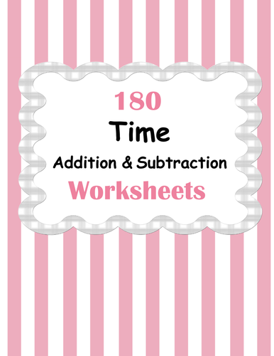 Time Addition and Subtraction Worksheets by bios444 - Teaching ...
