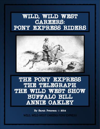 Wild Wild West Careers Pony Express Riders And Buffalo Bills Wild