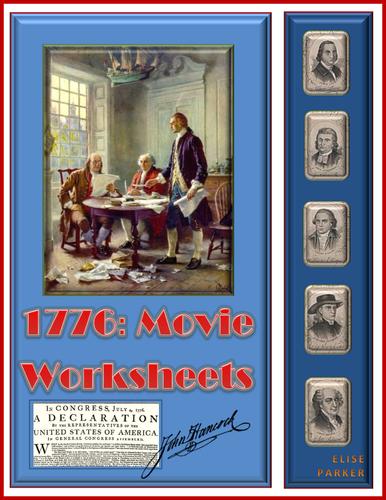 1776 Movie Worksheets / 1776 Movie Quizzes