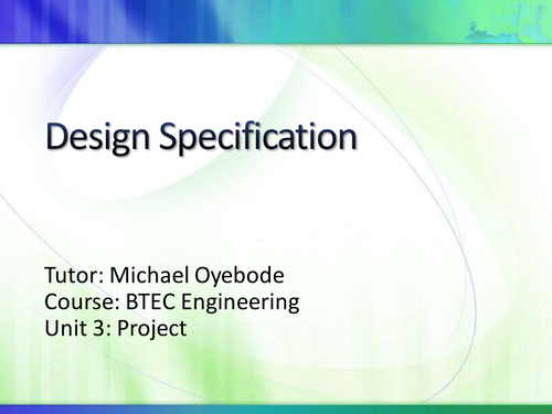 Design Specification Lesson for Key stages 3, 4 and 5