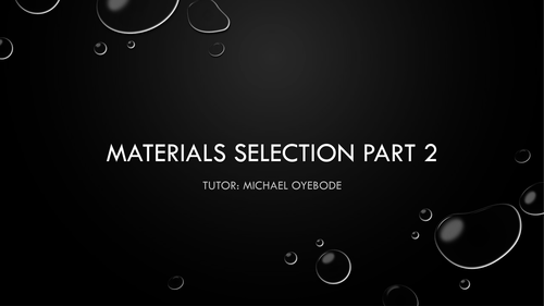 Materials Selection Lessons