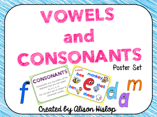 vowels and consonants poster set by alisonhislop teaching