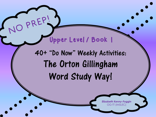Do Now Activities: The Orton Gillingham Word Study Way!