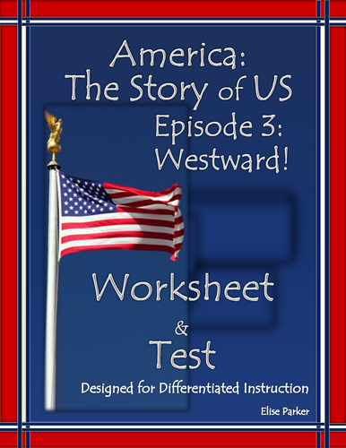 America the Story of US Episode 3 Quiz and Worksheet: Westward!