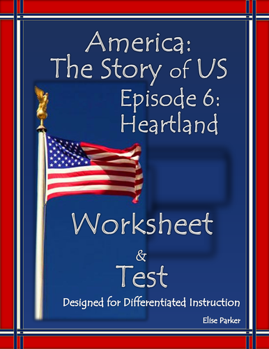 America the Story of US Episode 6 Quiz and Worksheet: Heartland