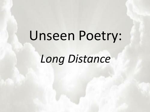 9-1 GCSE AQA Unseen Poetry- Long Distance