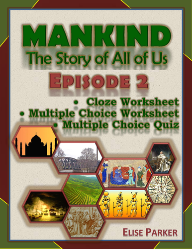 Mankind The Story Of All Of Us Episode 2 Worksheets And Tests Iron