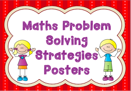 Maths Problem Solving Strategies Posters by applesofgold123 ...