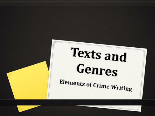 Introduction to the Elements of Crime Writing - A-Level Resources