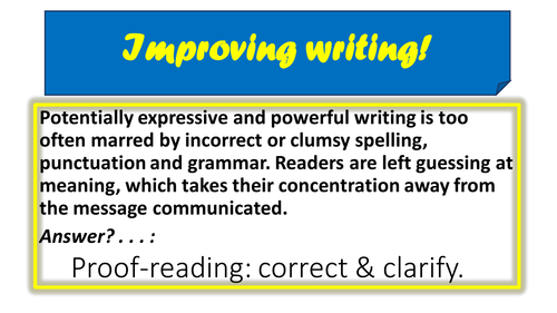 Improving writing at KS4: Proof reading & SPaG exercises1