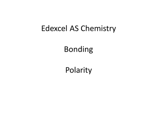 Polar covalent bonding lesson - A level chemistry - covers polarity, covalent vs ionic bonding