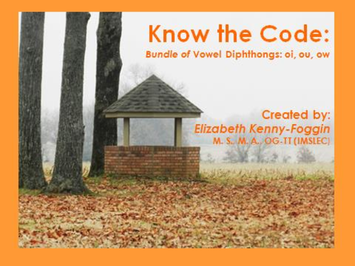 Know the Code:  Bundle of Vowel Diphthongs oi, ou, ow