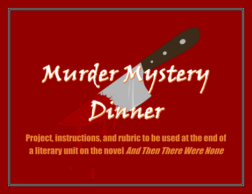 "Murder Mystery Dinner: Agatha Christie's ""And Then There Were None"""