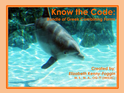 Know the Code: Greek Combining Forms