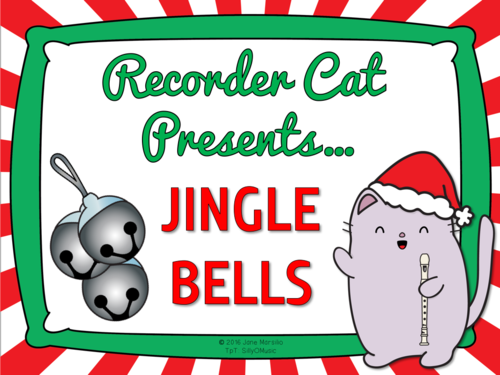 Jingle Bells Recorder Cat  Music, Mp3s, & Worksheets