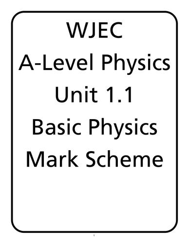 WJEC A Level Physics unit 1.1 - Basic Physics