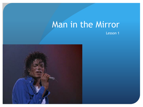 Man in the Mirror - Performing & Composing/Songwriting - SOW ...