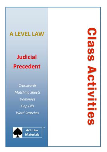 A Level Law - Judicial Precedent Class Activities (AQA, OCR and WJEC)