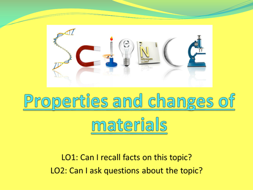 Properties of Materials intro to topic and lesson 1 Year 5
