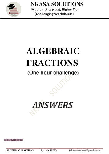 ALGEBRAIC FRACTIONS (One hour challenge) for hardworking and bright GCSE / A Level students