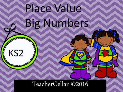 Place Value -BIG NUMBERS