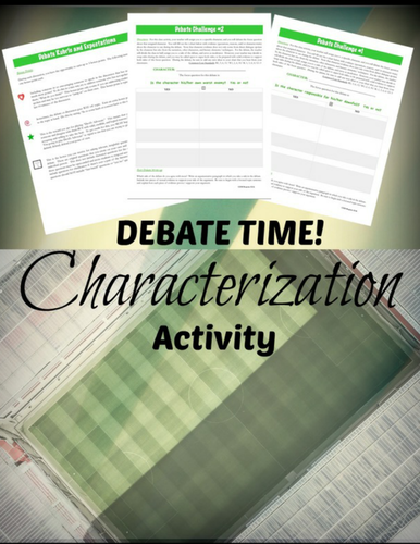 Characterization and Argument:  A Series of Debate Activities