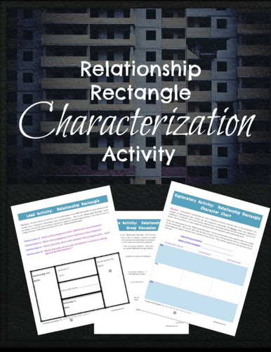 Character Relationships:  A Characterization & Literary Analysis Mini-lesson