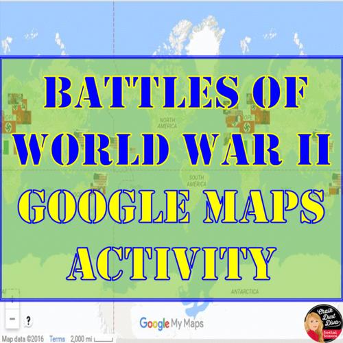 World War II BATTLES - Google Maps Activity (Common-Core) by ...