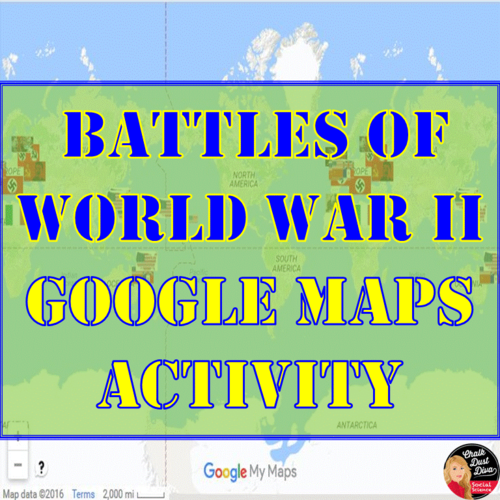World War II BATTLES - Google Maps Activity (Common-Core) by ...