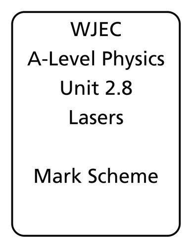 WJEC A Level Physics unit 2.8 - Lasers