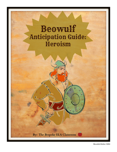 BEOWULF Anticipation Guide on Heroism