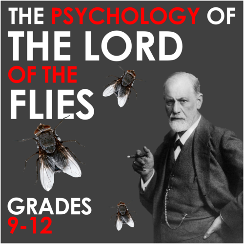 THE FREUDIAN PSYCHOLOGY OF LORD OF THE FLIES - Explore the ID, EGO and SUPEREGO of the Novel