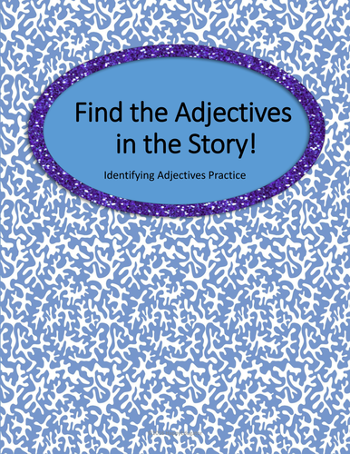 Adjectives Search - Find the Adjectives in the Story