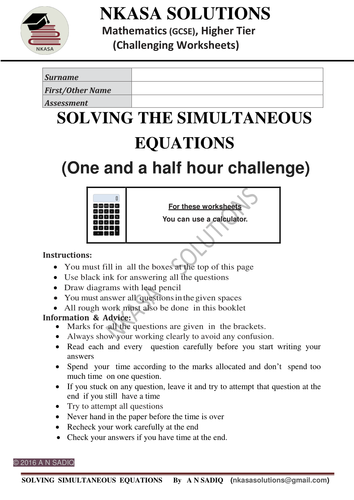 SOLVING THE SIMULTANEOUS EQUATIONS(One and  half hour challenge)for hardworking and bright GCSE/A Lv