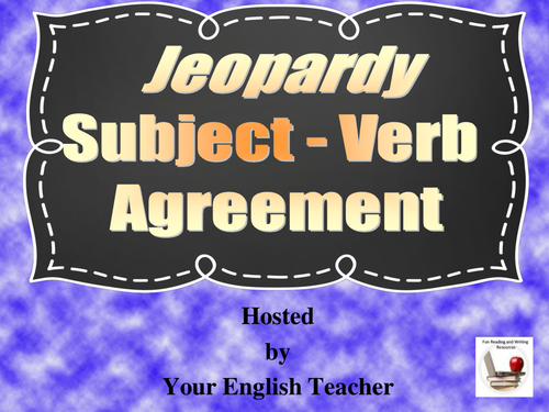 Subject Verb Agreement Jeopardy Style Powerpoint Game By
