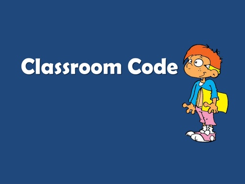 Start of Year 'Classroom Code' - Set of Rules for New Classes at Secondary School