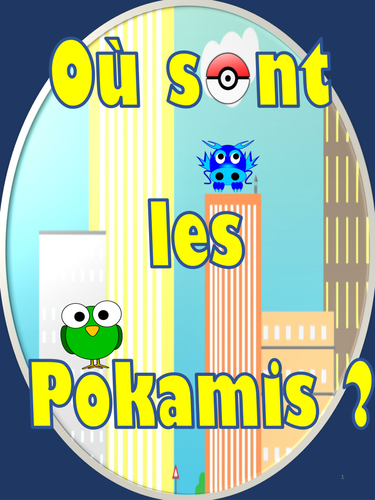 Où sont les Pokamis?