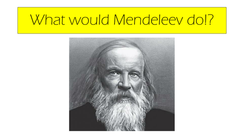 What would Mendeleev do?