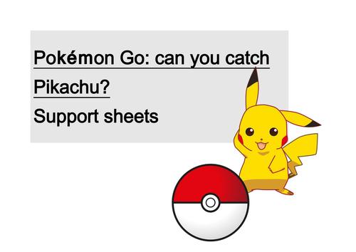 Pokemon Go: catch a Pikachu