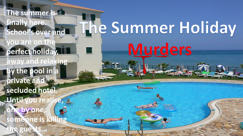 The Summer Holiday Murdrers - Brilliant Creative Writing Lesson