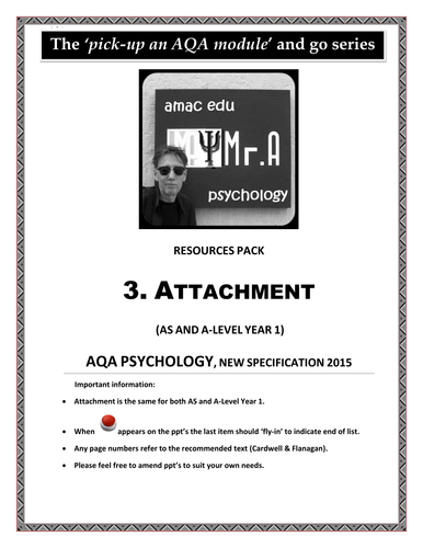 AQA ATTACHMENT Module (A-Level Psychology): Year 1 & AS… Just pick up a module and go...