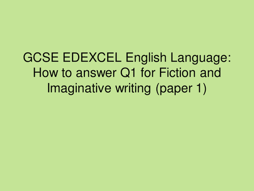 New EDEXCEL GCSE Language: How to achieve perfect marks for each question