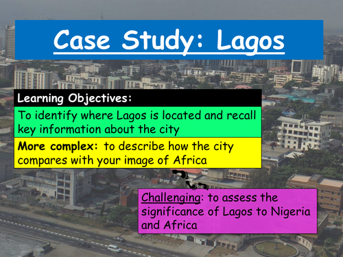 Lagos: Urban Challenges Case Study (10+ lessons)