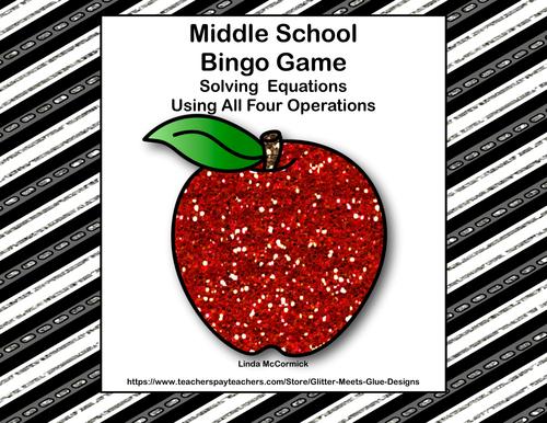 Middle School Bingo Game -Algebra-Solving Equations -Putting on the Glitz
