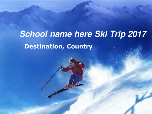Ski Trip Residential Parents Evening PowerPoint Presentation